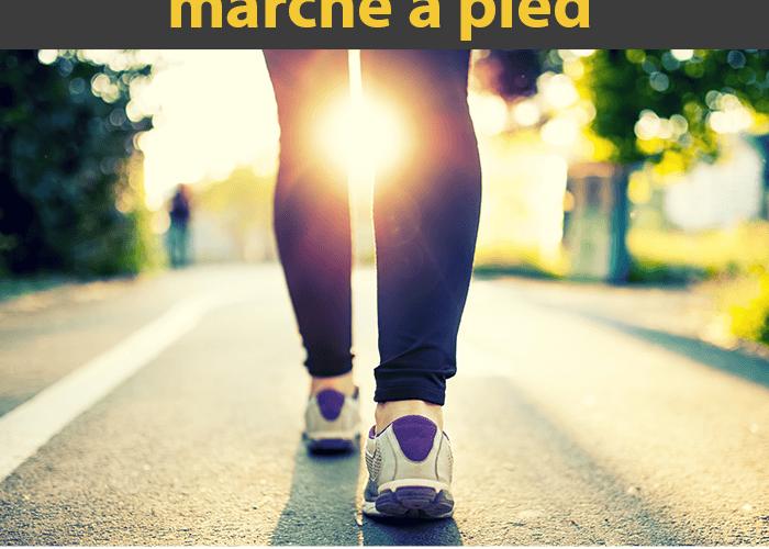 Les bienfaits de la marche à pieds